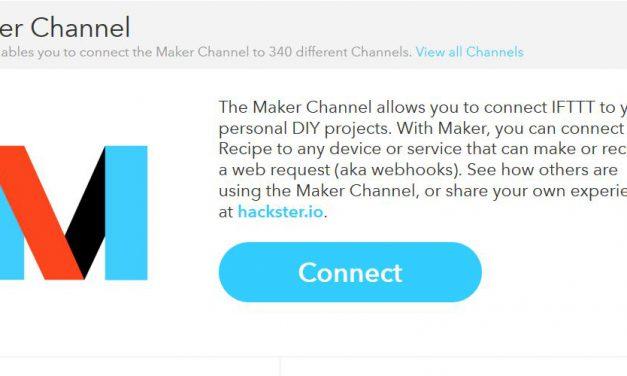 IFTTT: Maker Channel ermöglicht es IFTTT  mit eigenen DIY Projekten zu verbinden