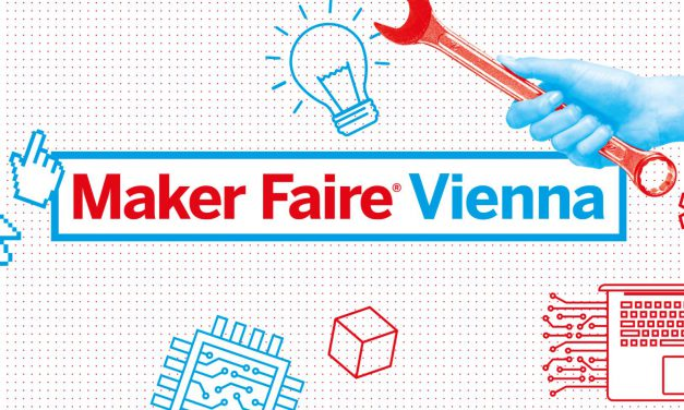 20./21.5.2017 Maker Faire Vienna
