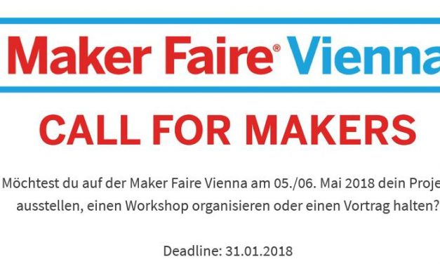 Call for Makers – Maker Faire Vienna 2018