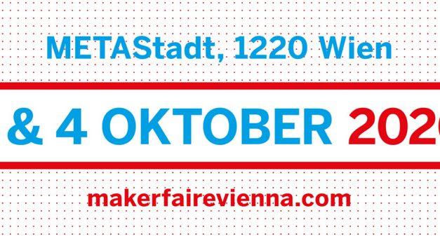 3. & 4.10.2020 Maker Faire Vienna